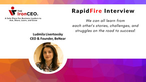 IronCEO RapidFire: Ludmila Livertovsky, CEO & Founder, BeNear