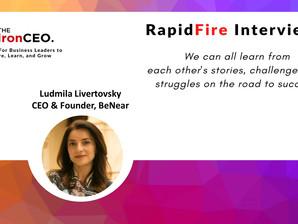 IronCEO RapidFire: Ludmila Livertovsky, CEO & Founder, BeNear