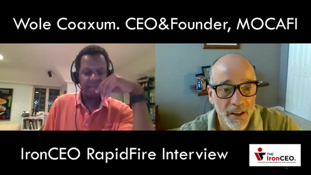 The IronCEO Rapid Fire: Wole Coaxum CEO, Founder of MoCaFi