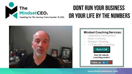 MindsetCEO Blog: Dont Run Your Business Or Your Life By the Numbers