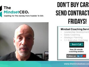 MindsetCEO Blog: Don't Buy Cars or Send Contracts on Fridays