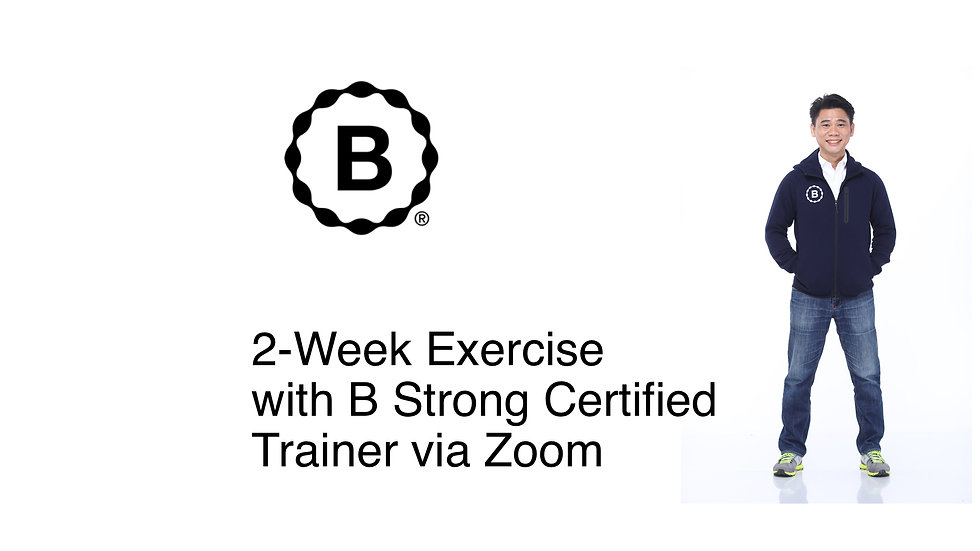 2-Week Exercise With B Strong Trainer