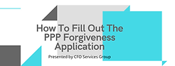 How To Fill Out The PPP Forgiveness Appl
