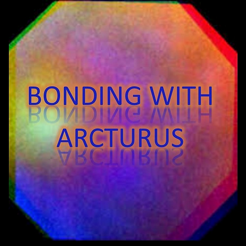 Bonding with Arcturus
