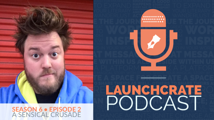 LaunchCrate Podcast Season 6 - Ep. 2: Brock Wilbur