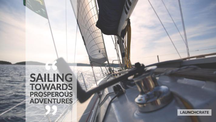Sailing Towards Prosperous Adventures