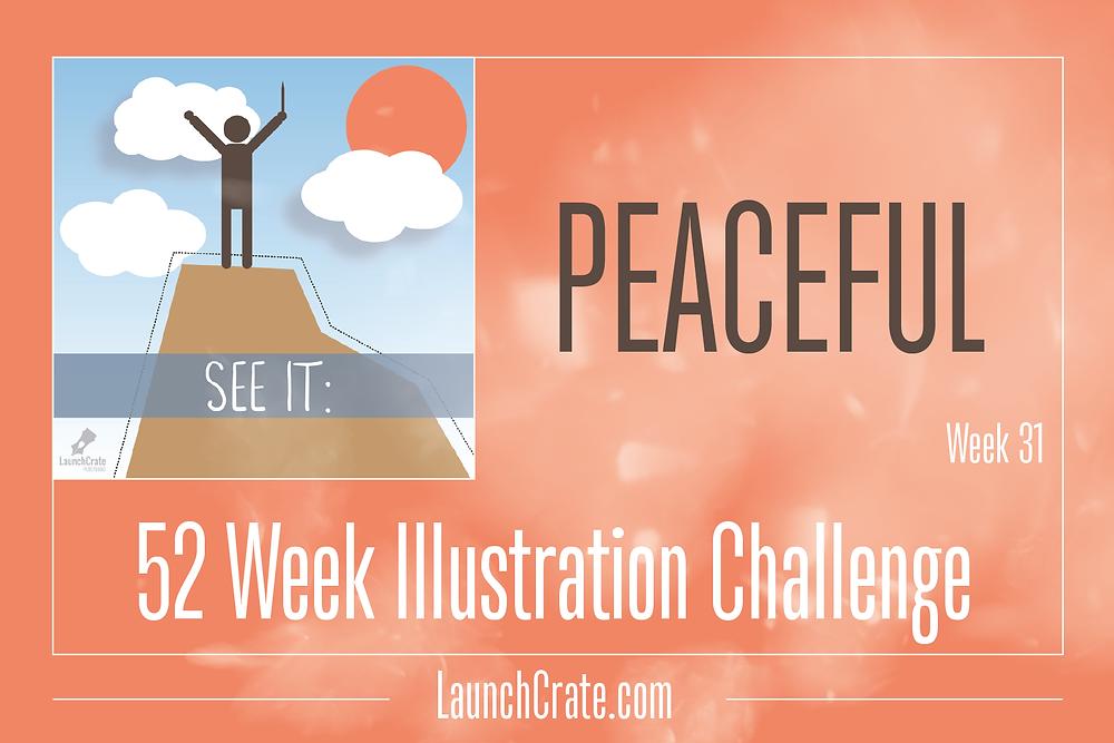 #Go52 Week 31 Theme - Peaceful