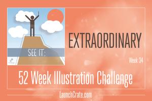 #Go52 - Week 34 - Extraordinary