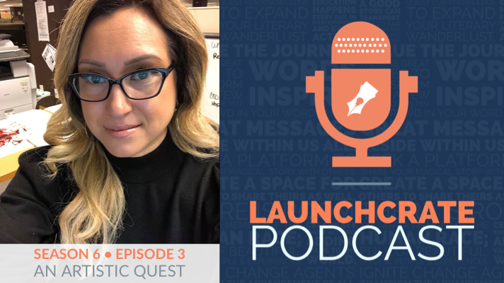 LaunchCrate Podcast Season 6 - Ep. 3: Deanna Munoz