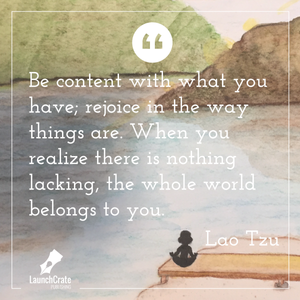 """Be content with what you have; rejoice in the way things are. When you realize there is nothing lacking, the whole world belongs to you."" Illustration by C. L. Fails"