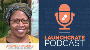 LaunchCrate Podcast Season 4 - Ep. 12: Dr. Brandy Archie