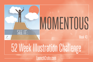 #Go52 Theme: Week 43 - Momentous