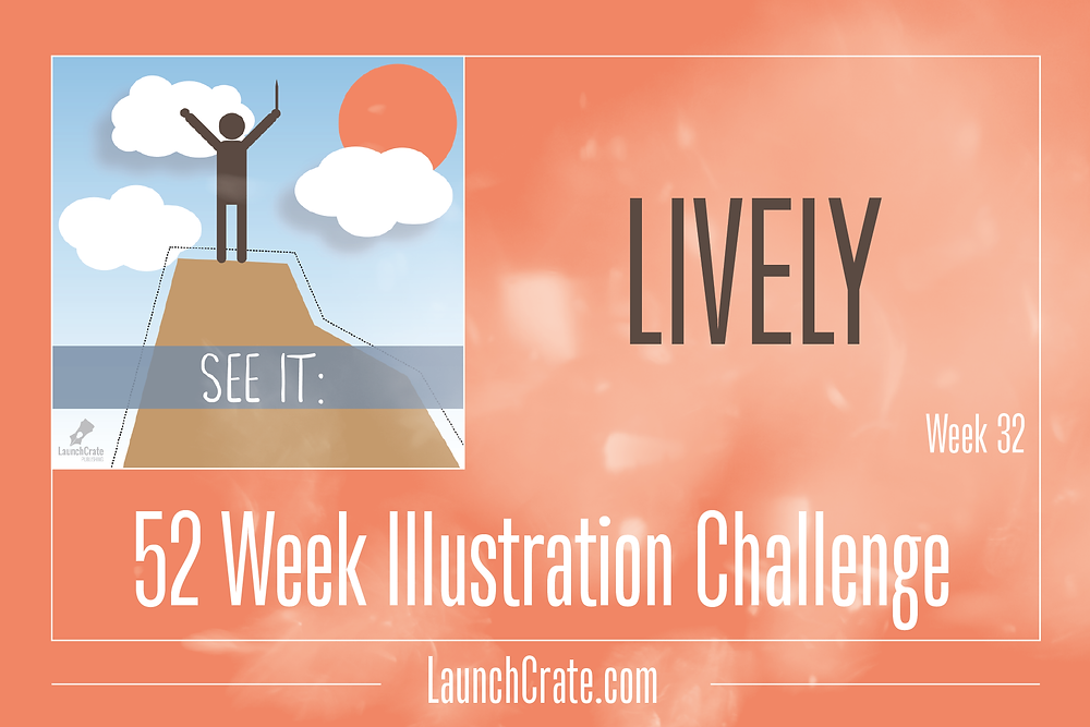 #Go52, Week 32 Theme - Lively