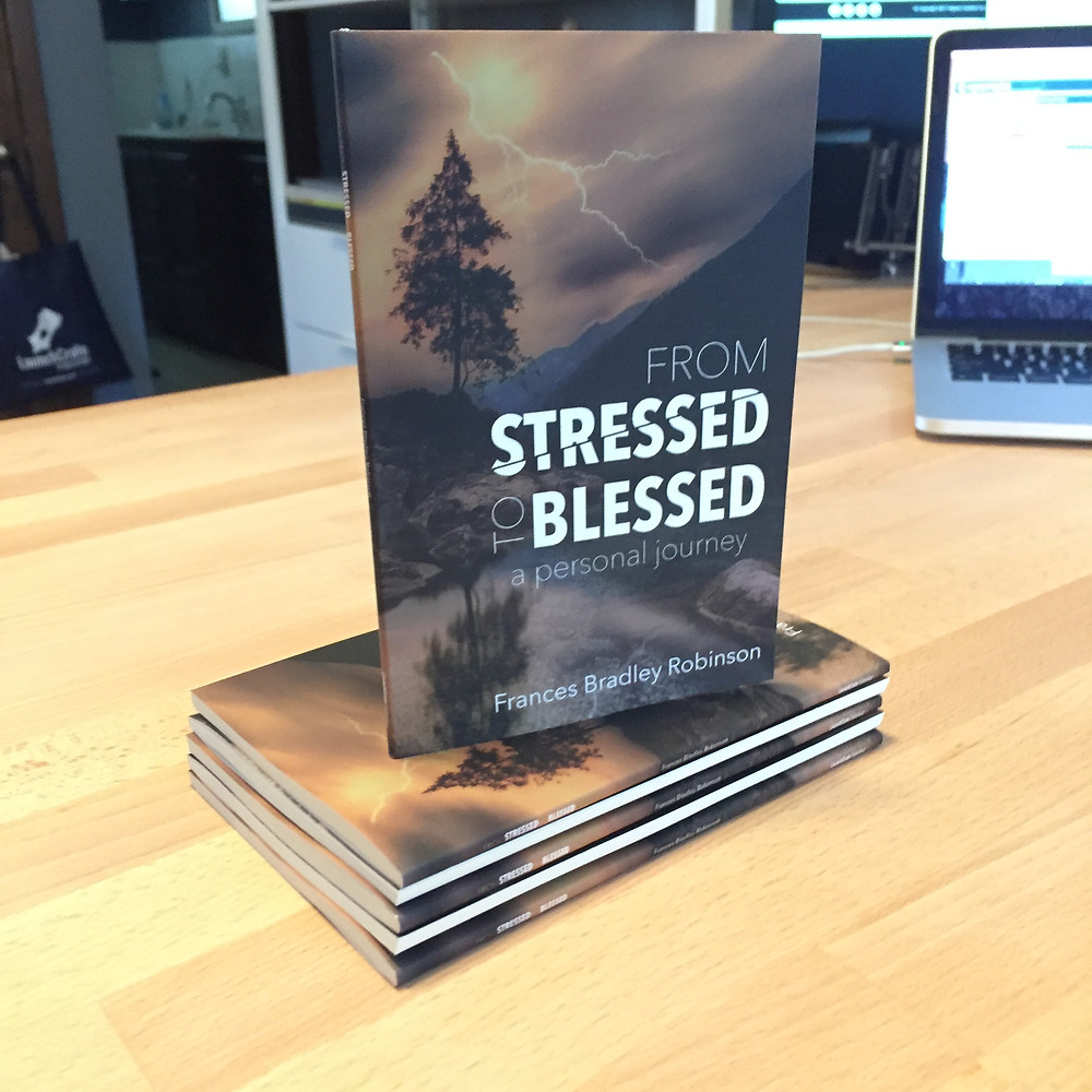 From Stressed to Blessed: A Personal Journey
