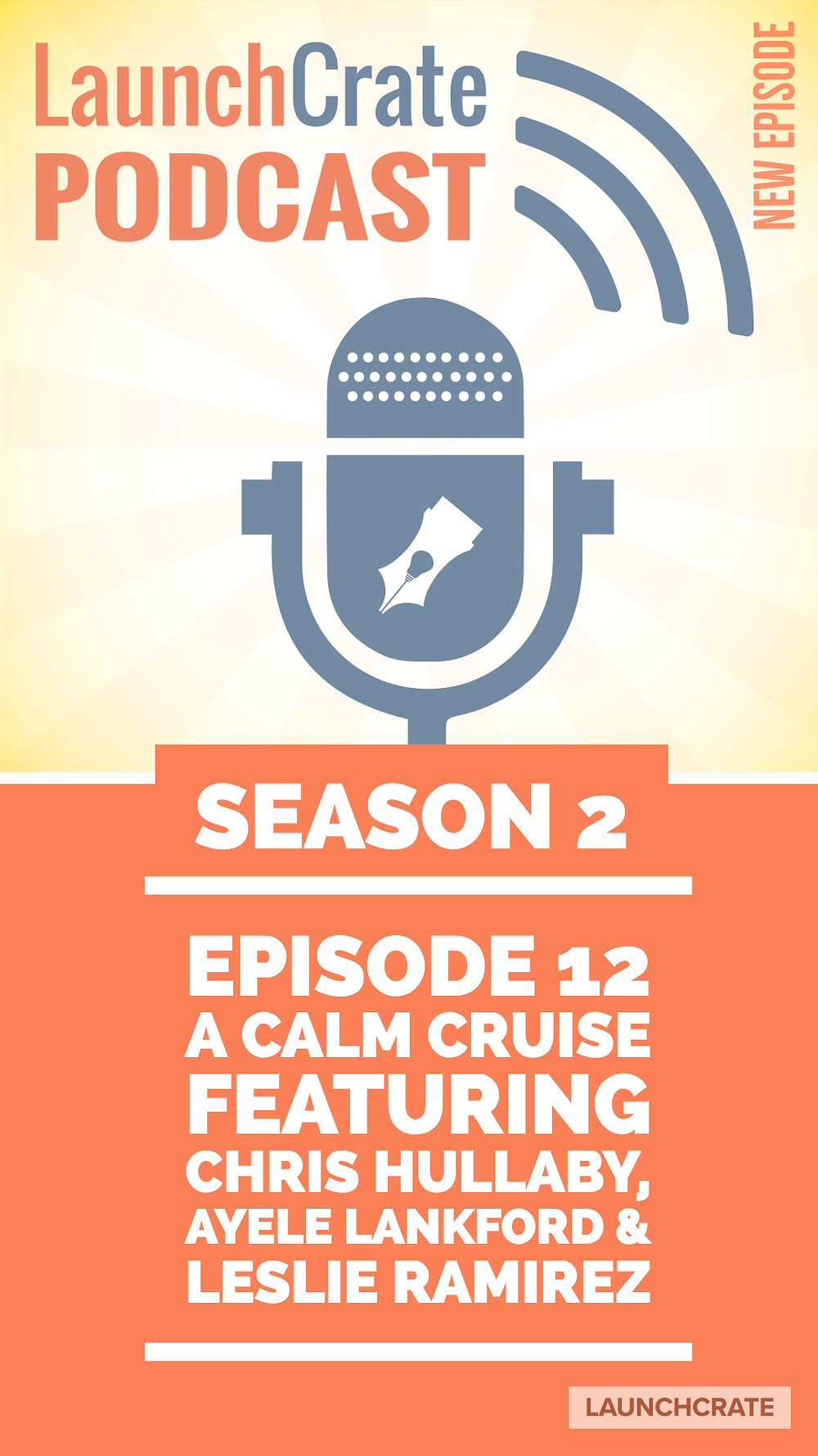 Podcast Season 2, Episode 12, with Leslie Ramirez, Chris Hullaby, and Ayele Lankford