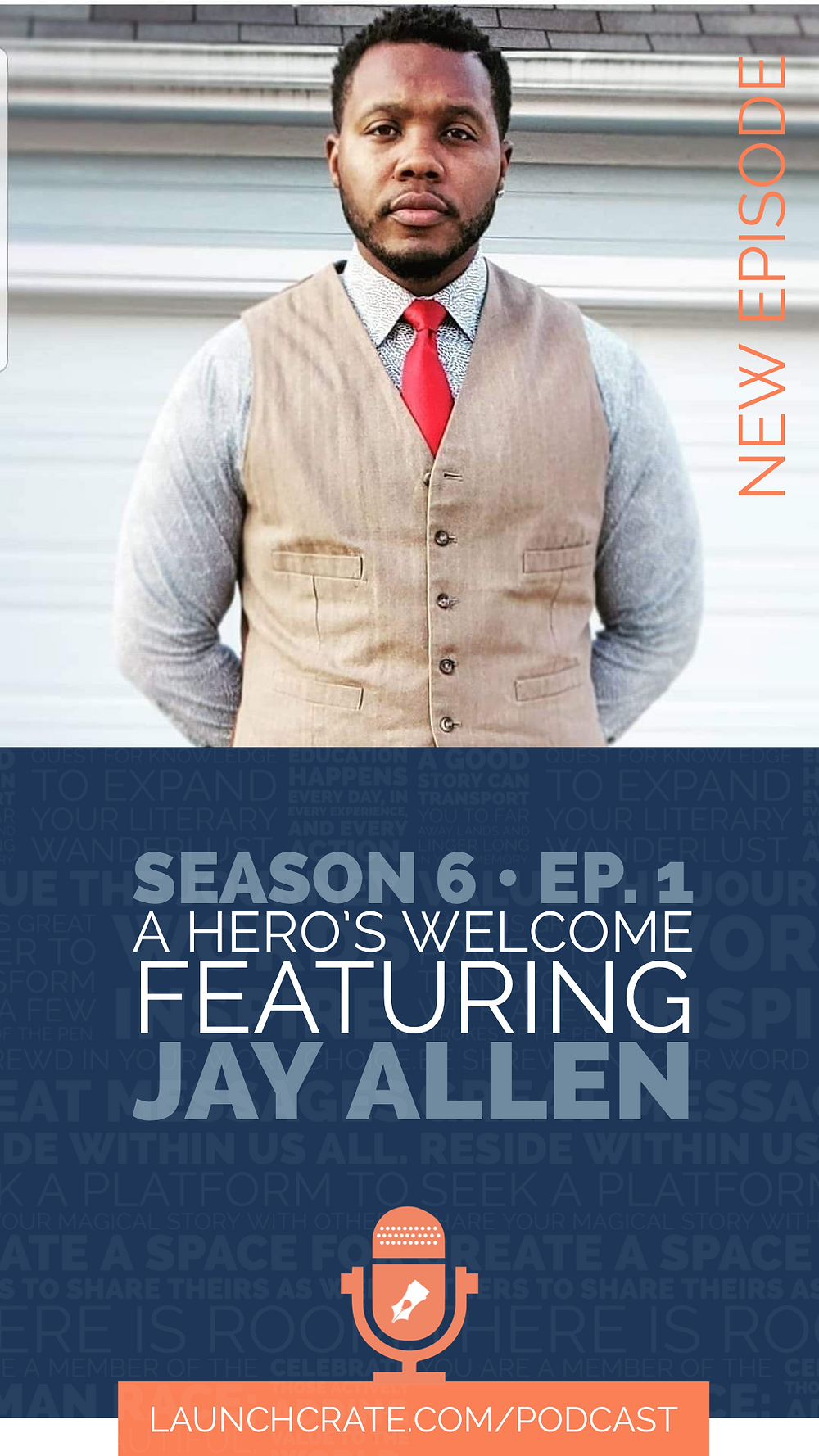 Podcast Season 6, Episode 1, with Jay Allen