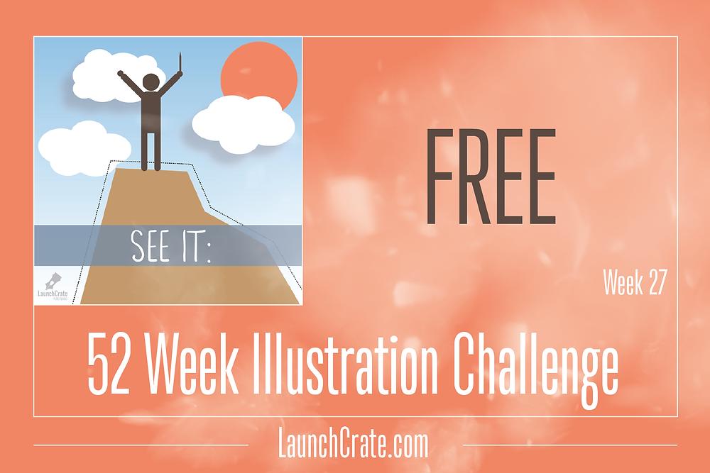 Week 27 Theme: Free