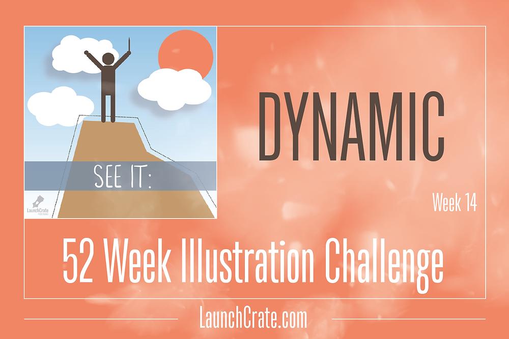Week 14 - #Go52 Challenge: Dynamic