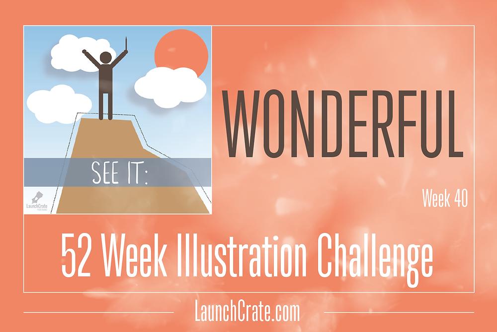 #Go52 Challenge - Week 40 - Wonderful