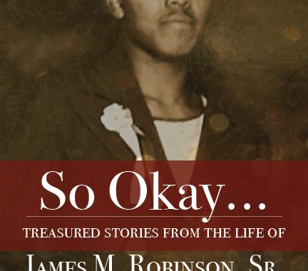So Okay...:Treasured Stories of James Robinson