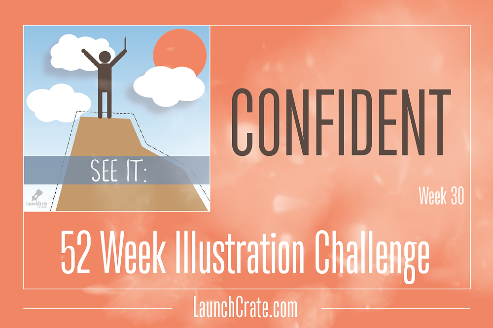 #Go52 Challenge, Week 30, Confident