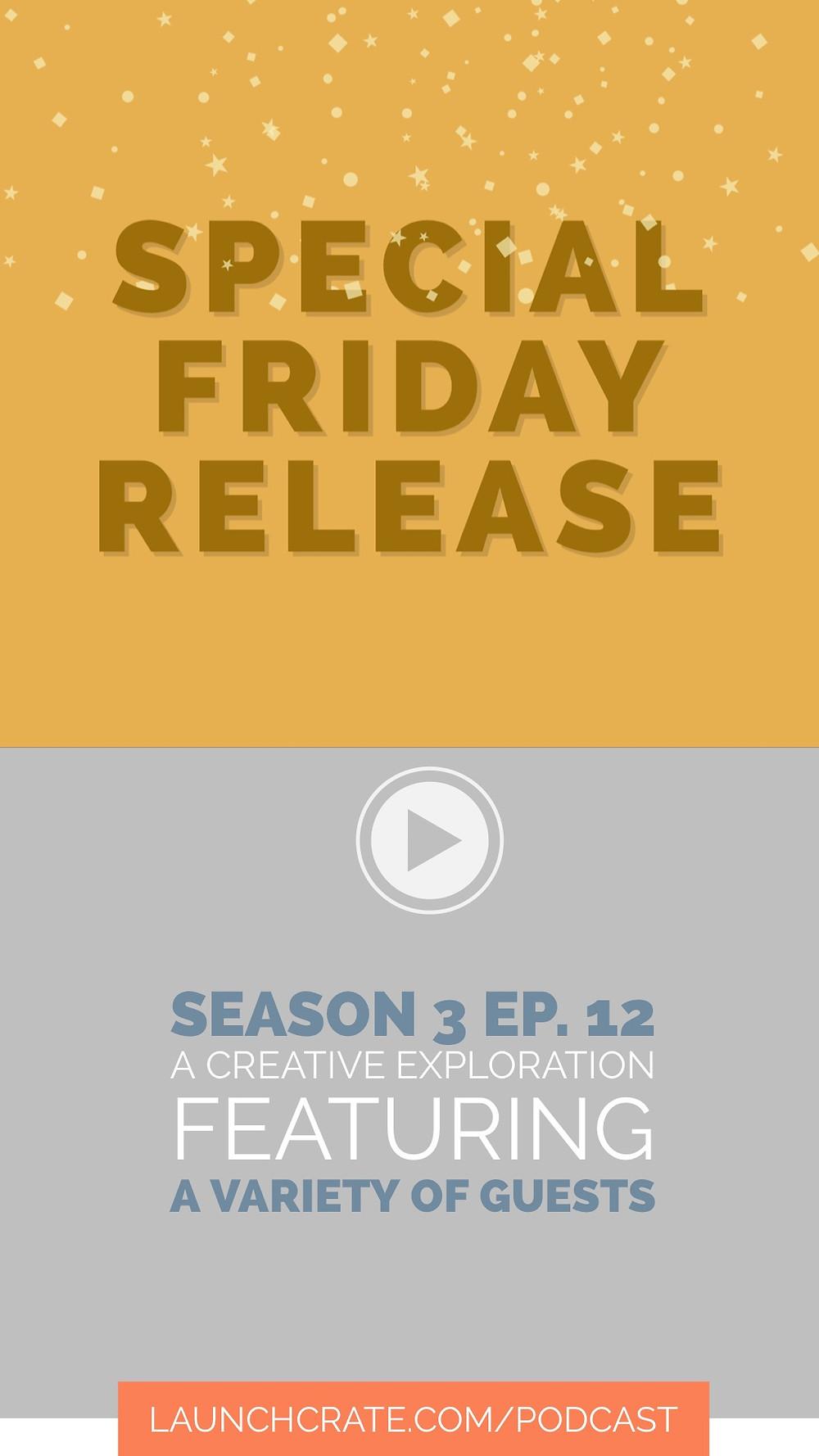 Podcast Season 3, Episode 12, with Wandering Stars a Plenty