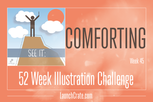 Week 45 Theme - Comforting