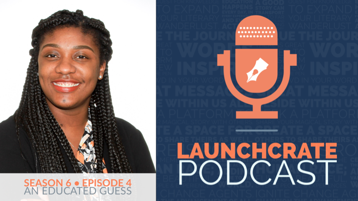 LaunchCrate Podcast Season 6 - Ep. 4: Crystal Everett