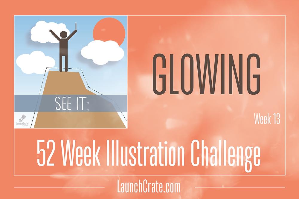 Week 13, Go52, Glowing