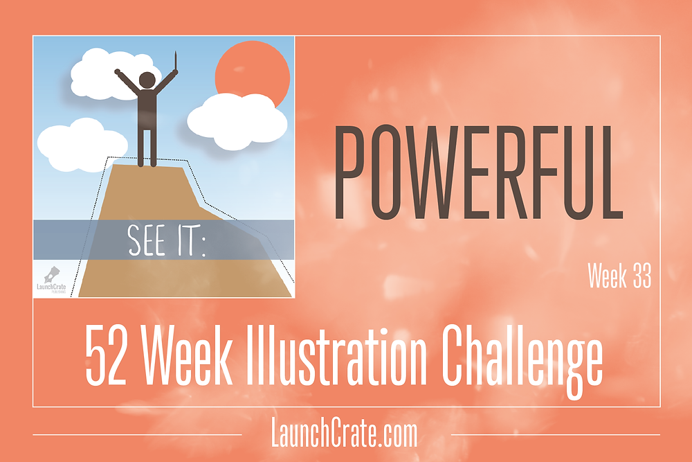 #Go52 - Week 33 - Powerful