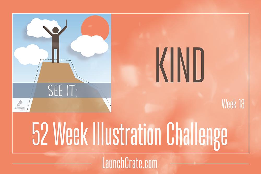 #Go52 Week 18 - Kind