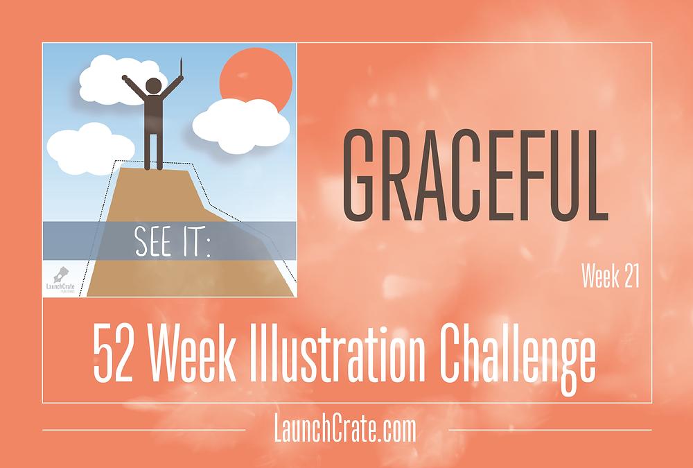 #Go52 Challenge, Week 21, Graceful