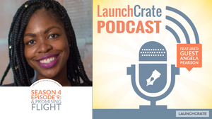 LaunchCrate Podcast Season 4 - Ep. 6: Dr. Grace LaJoy