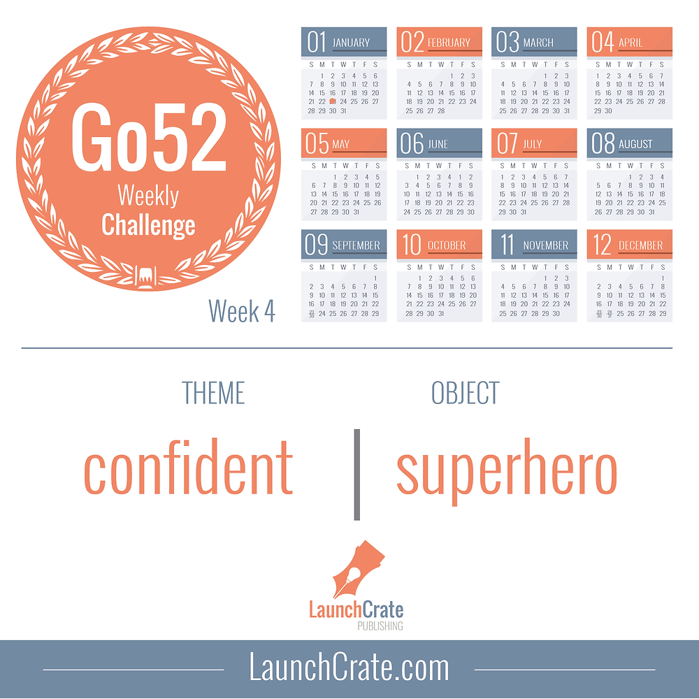 Go52 Week 4 - Confident | Superhero