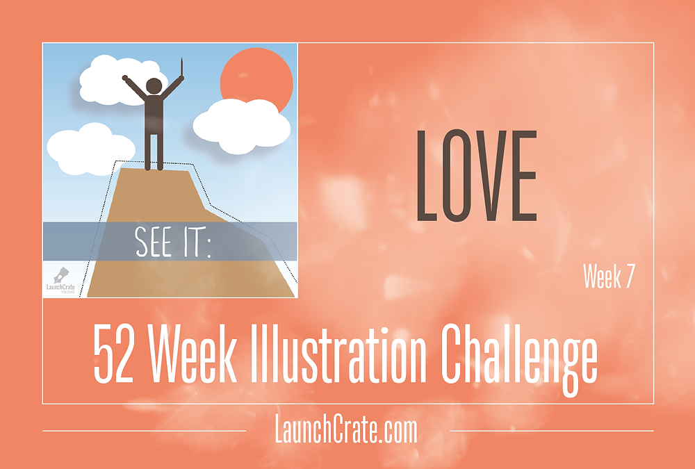 #Go52 - Week 7: Love
