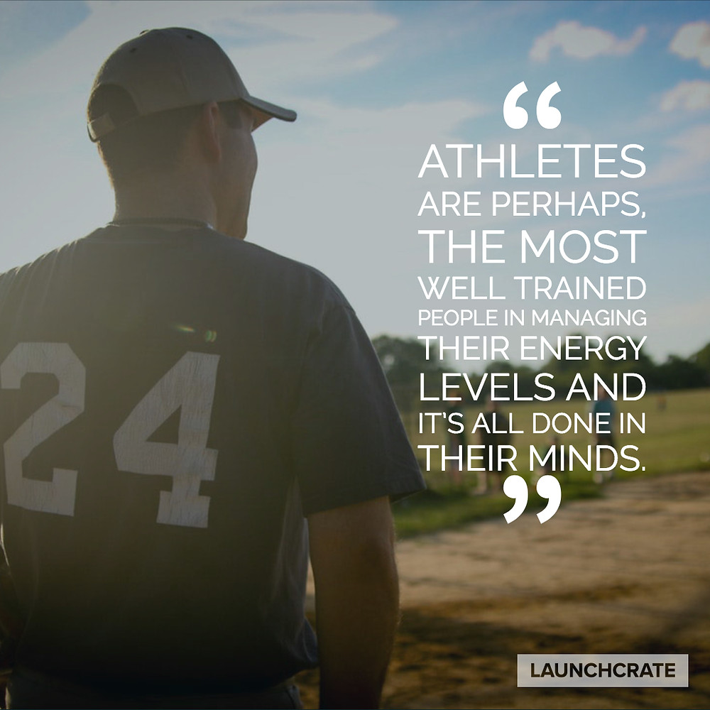 Athletes are perhaps the most well trained people in managing their energy levels.