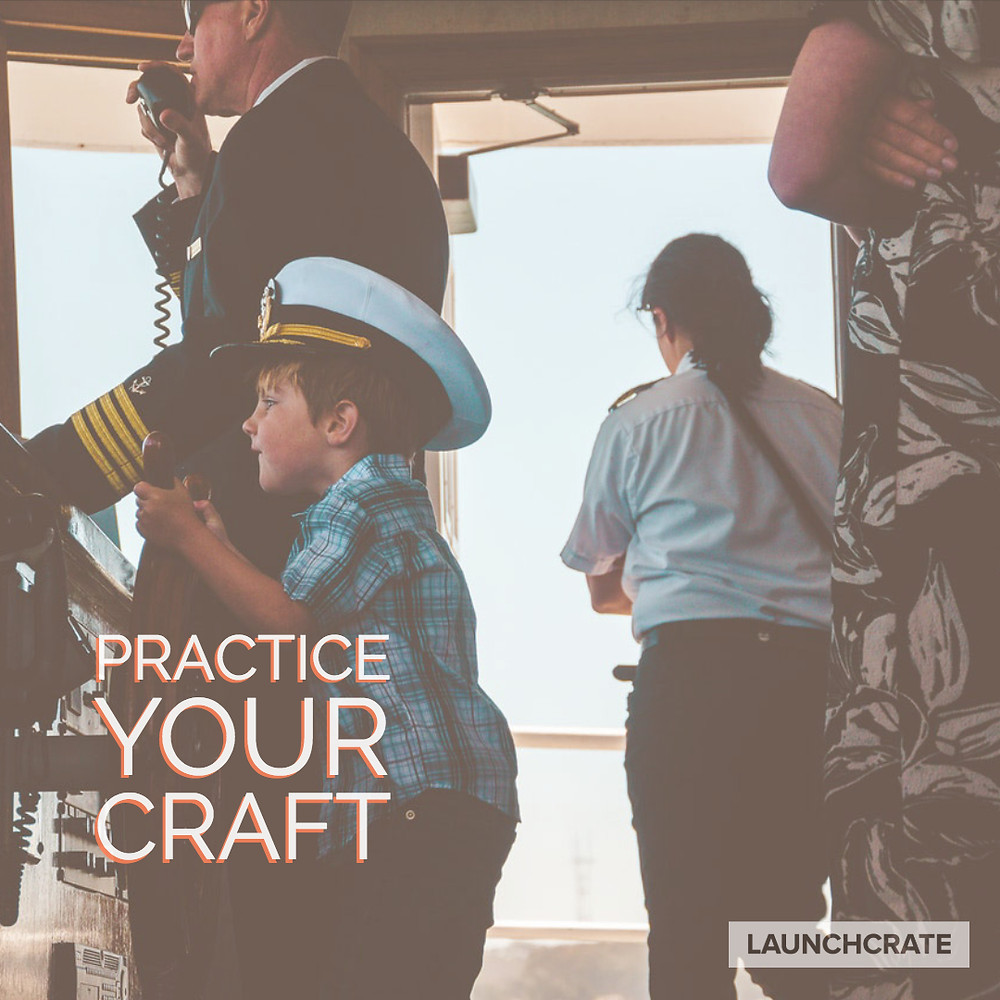 Practice Your Craft