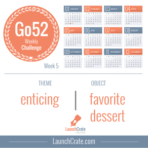 #Go52 Week 5 - Enticing