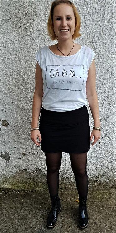 Shirt. Ohlala, Ok doch nicht