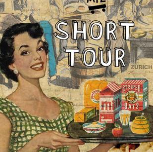 SHORT TOUR