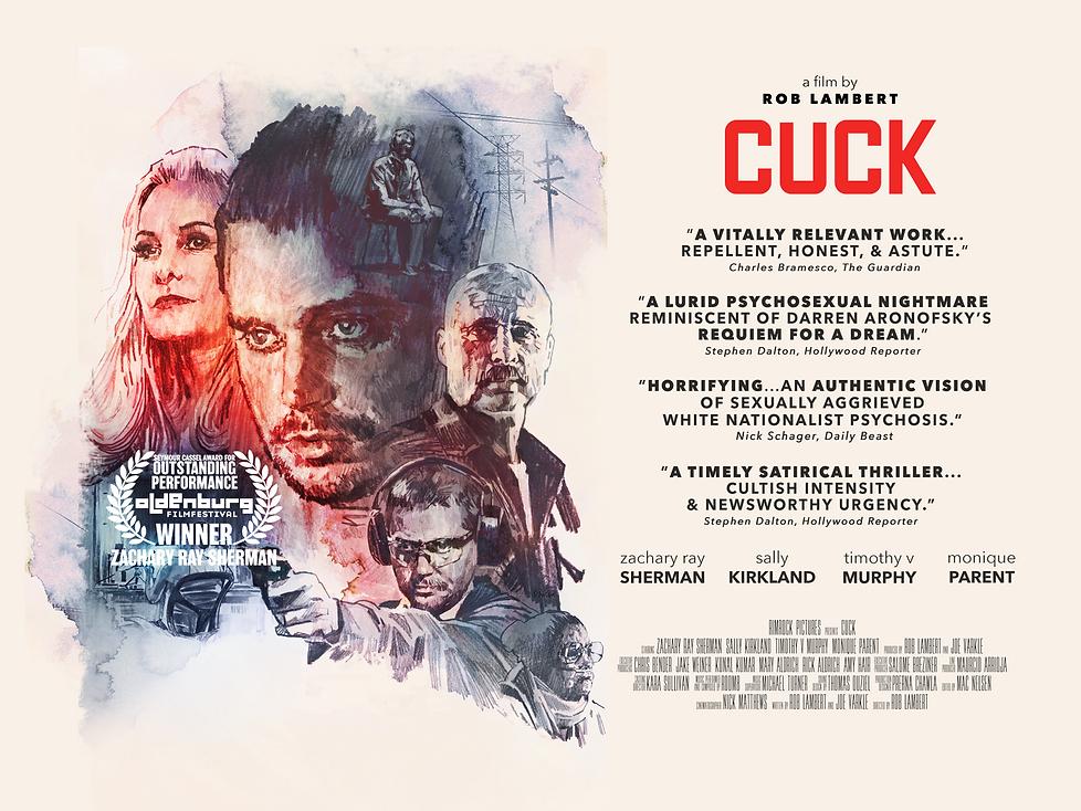 Cuck- Watch Now now on Amazon, iTunes, Vimeo, Google Play, Fandango, Youtube, Xbox, Playstation