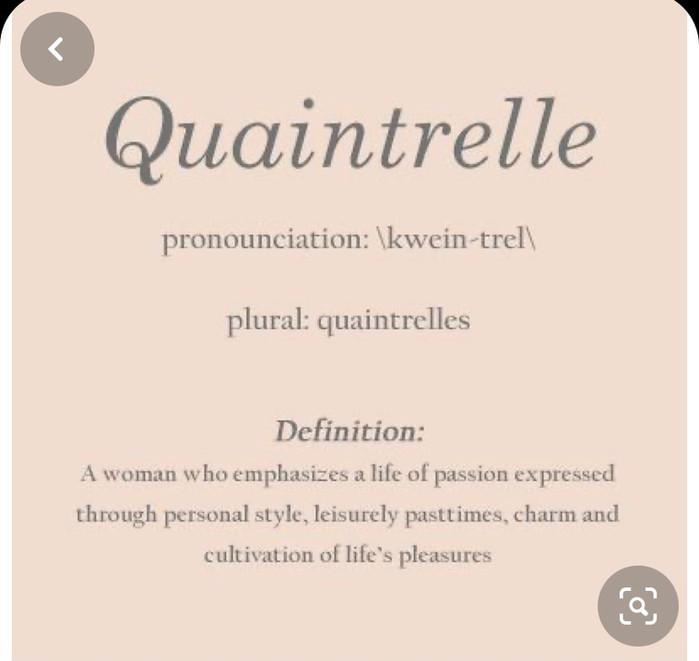 Discovering I am a Quaintrelle.
