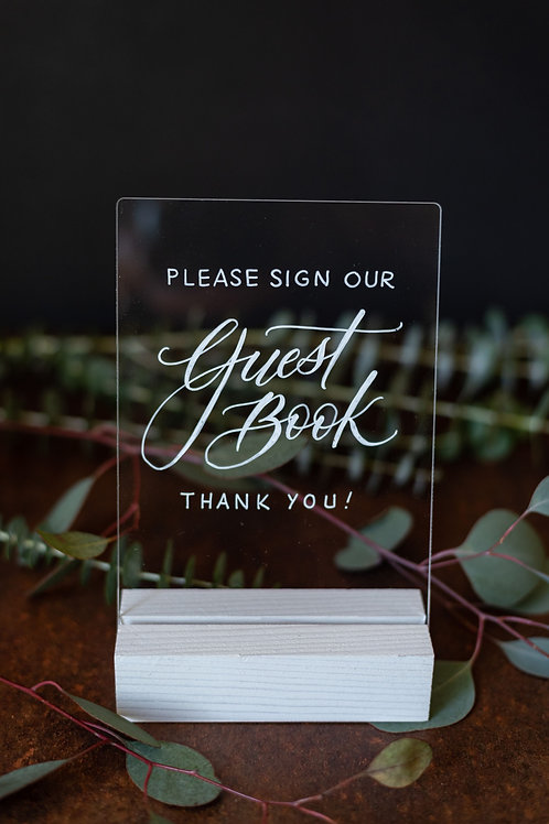 """Sign Our Guestbook"" Acrylic Sign with Wooden Base"