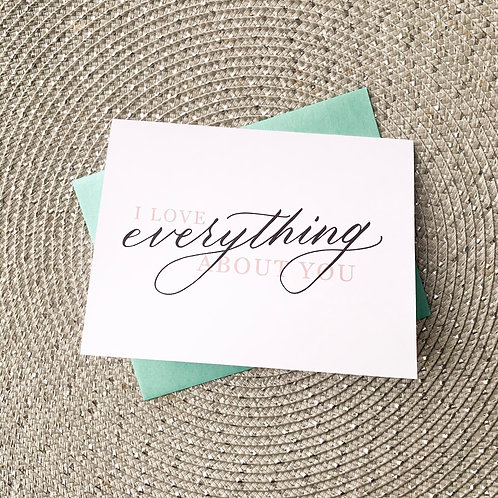 """Driftwood Mail - """"I Love Everything About You"""" Valentine's Day Card"""