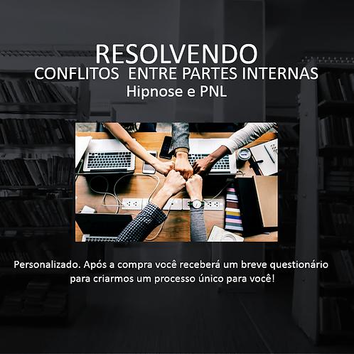 RESOLVENDO CONFLITOS ENTRE PARTES INTERNAS
