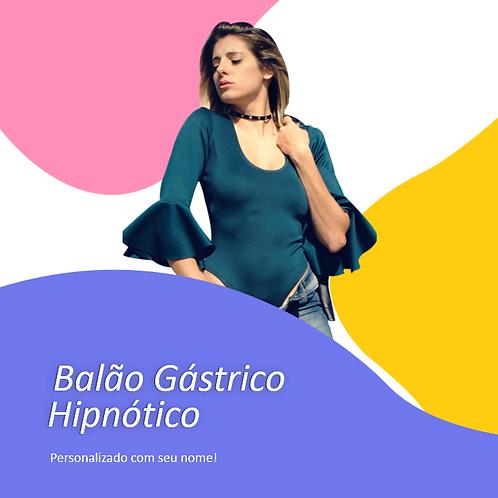 BALÃO GÁSTRICO HIPNÓTICO