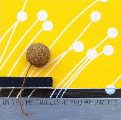 In You He Dwells