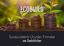 Sürdürülebilir Ürünler ve Firmalar ECOBUILD.jpg