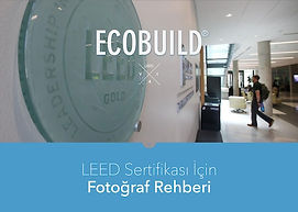 LEED Sertifikası İçin Fotoğraf Çekim Kuralları Rehberi.jpg