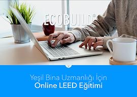 LEED_Eğitimi_Online_Ecobuild_Yeşil_Bin